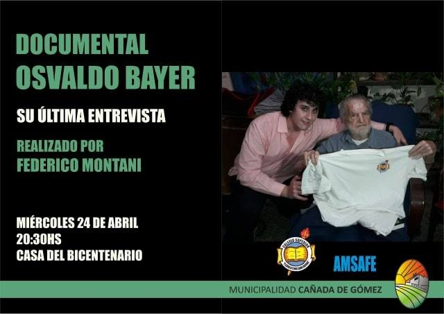 Se presentará un documental sobre Osvaldo Bayer