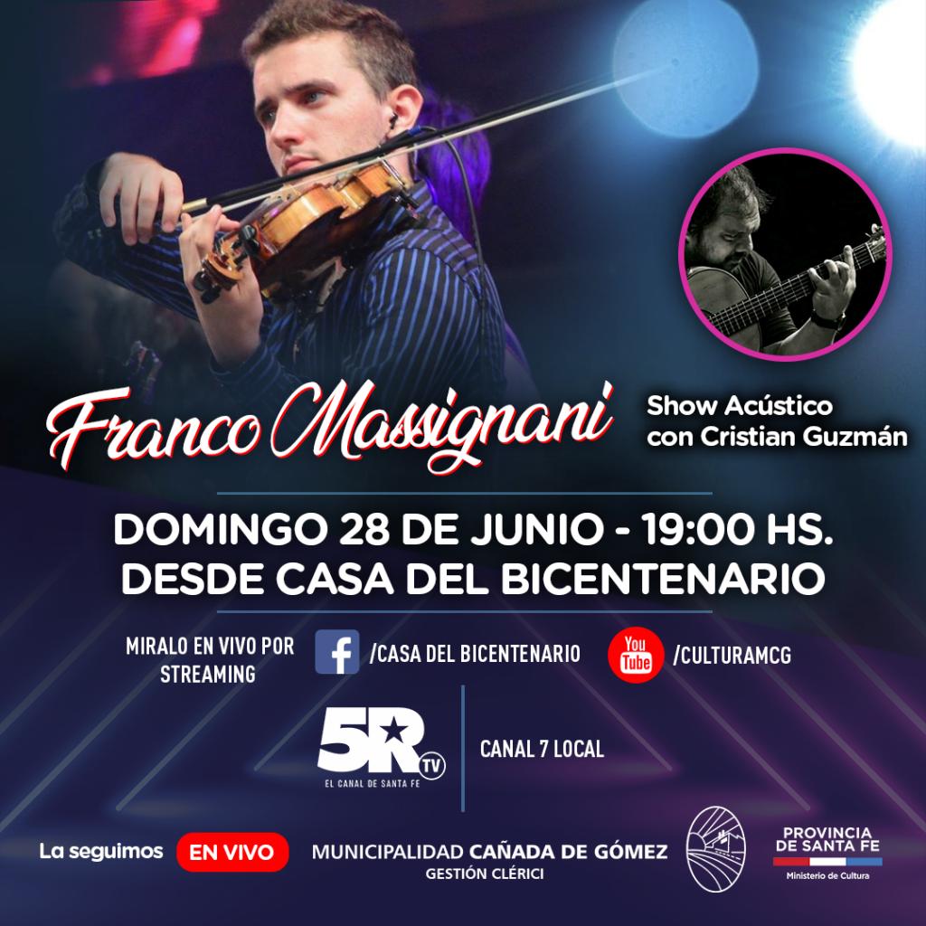 FRANCO MASSIGNANI ESTE DOMINGO DESDE CASA DEL BICENTENARIO