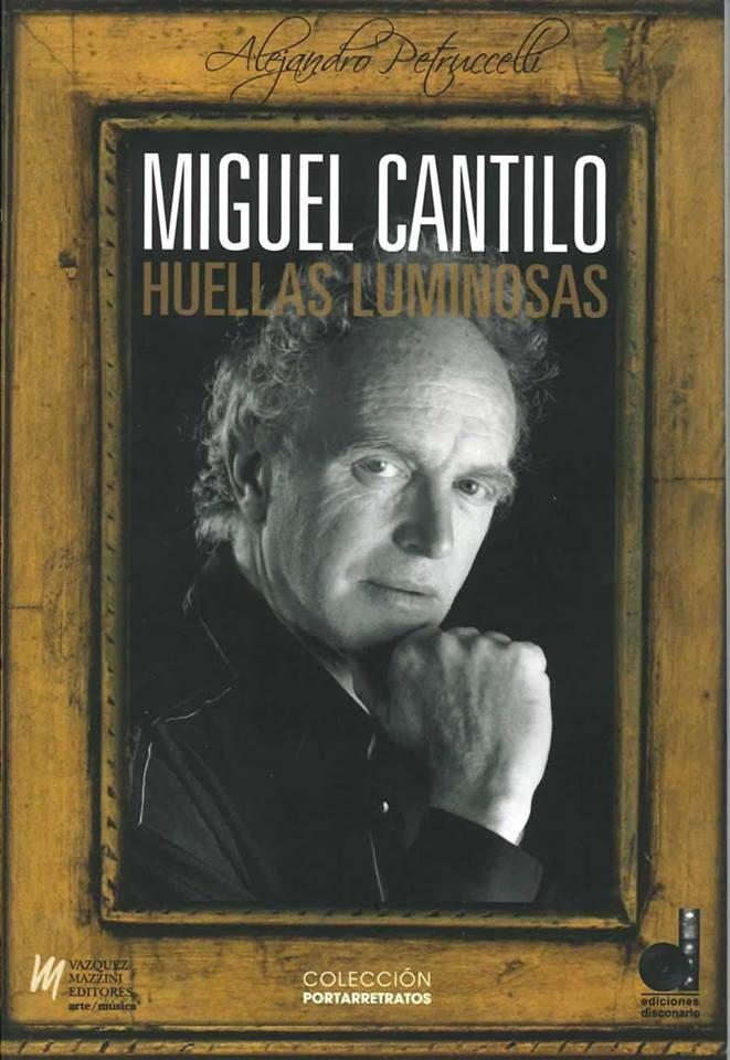 Huellas Luminosas, un nuevo libro sobre Cantilo