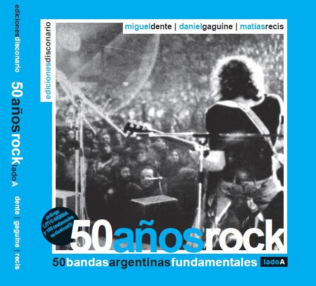 Salió libro que conmemora los 50 años del Rock Nacional