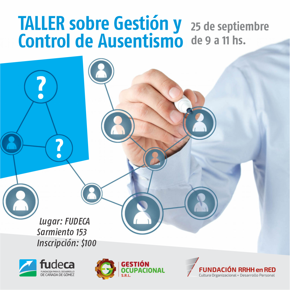 FUDECA inscribe al Taller sobre Gestión y Control de Ausentismo Laboral